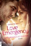 Love Emergency - Und plötzlich ist es Liebe (Love-in-Emergencies-Reihe 3)
