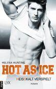 Hot as Ice – Heißkalt verspielt