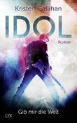 Idol – Gib mir die Welt