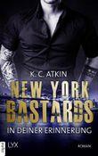 New York Bastards - In deiner Erinnerung (NY-Bastards-Reihe 2)