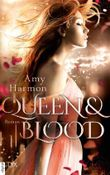 Queen and Blood (Bird-and-Sword-Reihe 2)