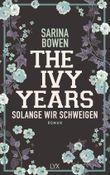 The Ivy Years - Solange wir schweigen
