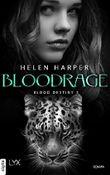 Blood Destiny - Bloodrage (Mackenzie-Smith-Serie 3)