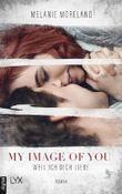 My Image of You - Weil ich dich liebe