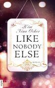 Like Nobody Else (Upper East Side-Reihe 3)