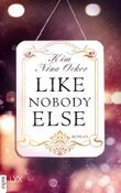 Like Nobody Else (Upper East Side-Reihe 3)