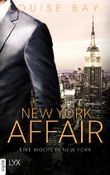 New York Affair - Eine Woche in New York (New-York-Affairs-Reihe 1) (German Edition)