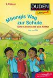 Mbongis Weg zur Schule - Eine Geschichte aus Afrika