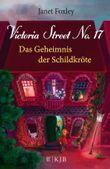 Victoria Street No.17 – Das Geheimnis der Schildkröte