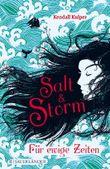 Salt & Storm - Für ewige Zeiten