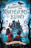 Die Geheimnisse von Ravenstorm Island – Die verschwundenen Kinder