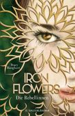Iron Flowers – Die Rebellinnen