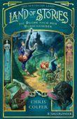 Land of Stories – Das magische Land 1 – Die Suche nach dem Wunschzauber