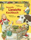 Lieselotte / Das große Lieselotte-Kochbuch