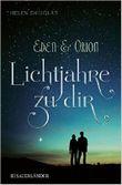 Eden und Orion: Lichtjahre zu dir