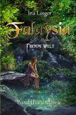 Falaysia / Falaysia - Fremde Welt - Band 3
