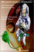 Die merkwürdigen Erlebnisse des Astronauten Ribor Raskovnik bei seiner Rundreise durchs Weltall