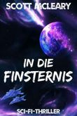 In die Finsternis