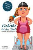 Lisbeths letztes Bad