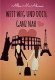 Weit weg und doch ganz nah: Lesbischer Liebesroman (German Edition)
