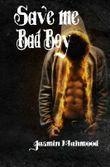 Save me BadBoy