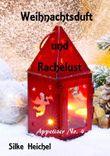 Weihnachtsduft und Rachelust: Appetizer No. 4
