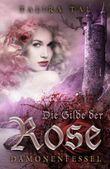 """Buch in der Ähnliche Bücher wie """"Die Gilde der Rose: Hexenlehre"""" - Wer dieses Buch mag, mag auch... Liste"""