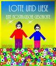 Lotte und Liese