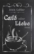 Café oder Liebe