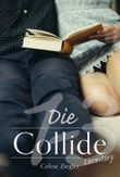 Die Collide-Lovestory