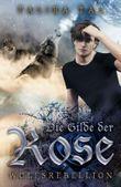 """Buch in der Ähnliche Bücher wie """"Die Gilde der Rose: Dämonenfessel"""" - Wer dieses Buch mag, mag auch... Liste"""