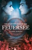 """Buch in der Ähnliche Bücher wie """"Transformation im Flammenmeer"""" - Wer dieses Buch mag, mag auch... Liste"""