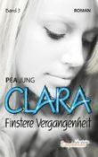Clara - Finstere Vergangenheit