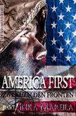 America First - Zwischen den Fronten #1