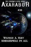 Die Raumflotte von Axarabor #39: Kriegsspiele im All