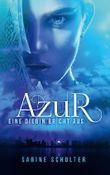 """Buch in der Ähnliche Bücher wie """"Azur: Wenn eine Diebin liebt"""" - Wer dieses Buch mag, mag auch... Liste"""