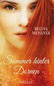 Sommer hinter Dornen