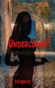 """Buch in der Ähnliche Bücher wie """"Undercover! - 12. Teil"""" - Wer dieses Buch mag, mag auch... Liste"""
