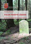 Vieler Herren Länder: Historische Grenzsteine im Kreis Gütersloh (Veröffentlichungen aus dem Kreisarchiv Gütersloh)