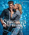 Strange Love: Eine verlorene Liebe