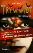 """Trywwidt - Der Verdacht: Ein Prequel zum Roman """"Trywwidt - Die Kaiserin der ewigen Nacht (German Edition)"""