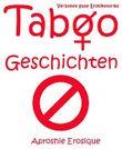 Taboo Geschichten: Verboten gute Erotikstories