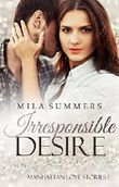 Irresponsible Desire