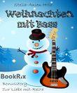 Weihnachten mit Bass: Bonusstory