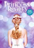 Princess Reality - Gespieltes Leben