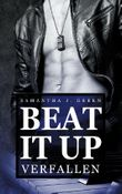 Beat it up - verfallen