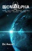 """Buch in der Ähnliche Bücher wie """"Biom Alpha Staffel 1 Episode 1: Aus den Tiefen des Kosmos"""" - Wer dieses Buch mag, mag auch... Liste"""