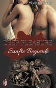 Deep Pleasure - Sanfte Begierde