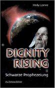 """Buch in der Ähnliche Bücher wie """"Dignity Rising - Gefesselte Seelen"""" - Wer dieses Buch mag, mag auch... Liste"""
