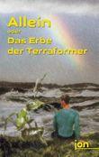 Allein oder Das Erbe der Terraformer